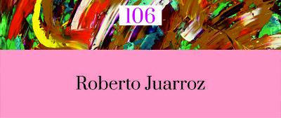 106. POESÍA MÁS POESÍA: Roberto Juarroz