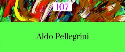 107. POESÍA MÁS POESÍA: Aldo Pellegrini
