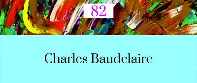 82 Poesía más Poesía: Charles Baudelaire
