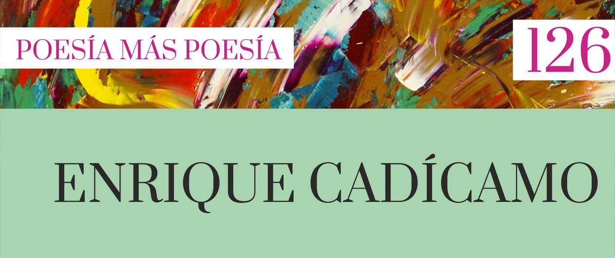 126. Poesía más Poesía: Enrique Cadícamo