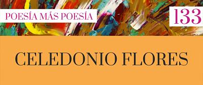133. Poesía más Poesía: Celedonio Flores