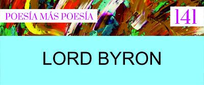 141. Poesía más Poesía: Lord Byron