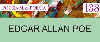 138. Poesía más Poesía: Edgar Allan Poe
