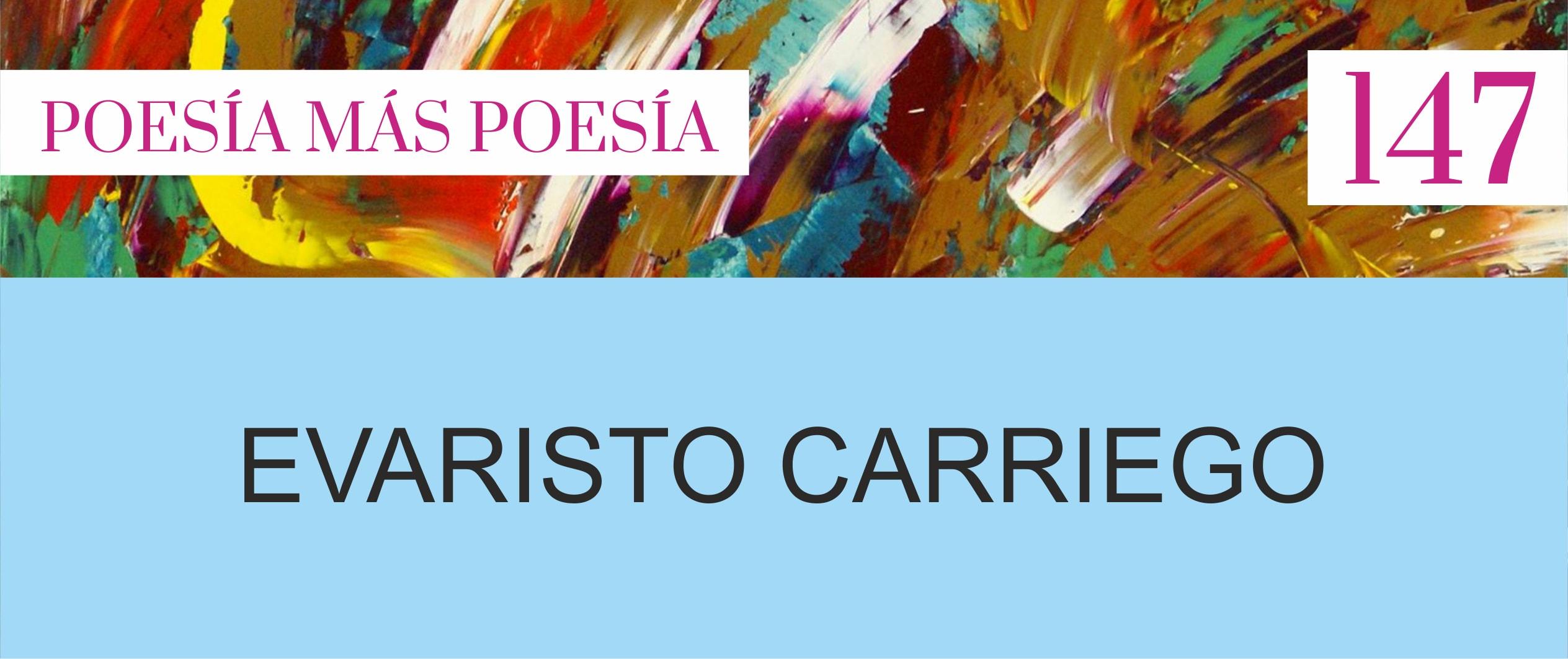 147. Poesía más Poesía: Evaristo Carriego