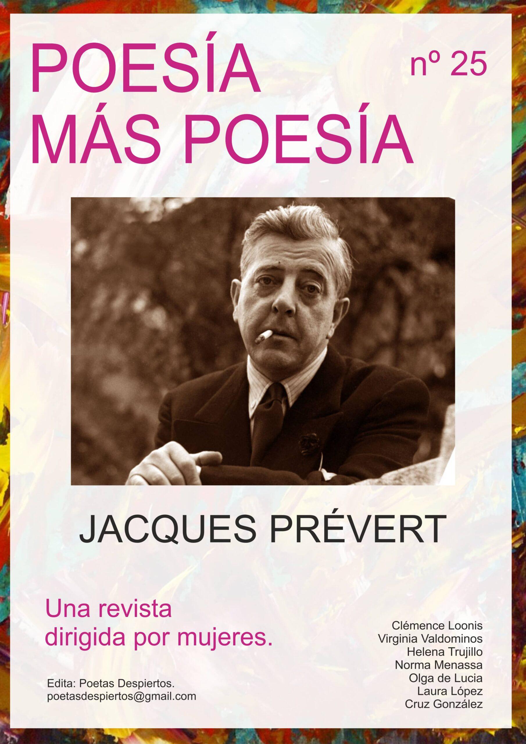Revista de poesía dedicada al poeta francés Jacques Prévert y al poeta español Hernán Kozak.