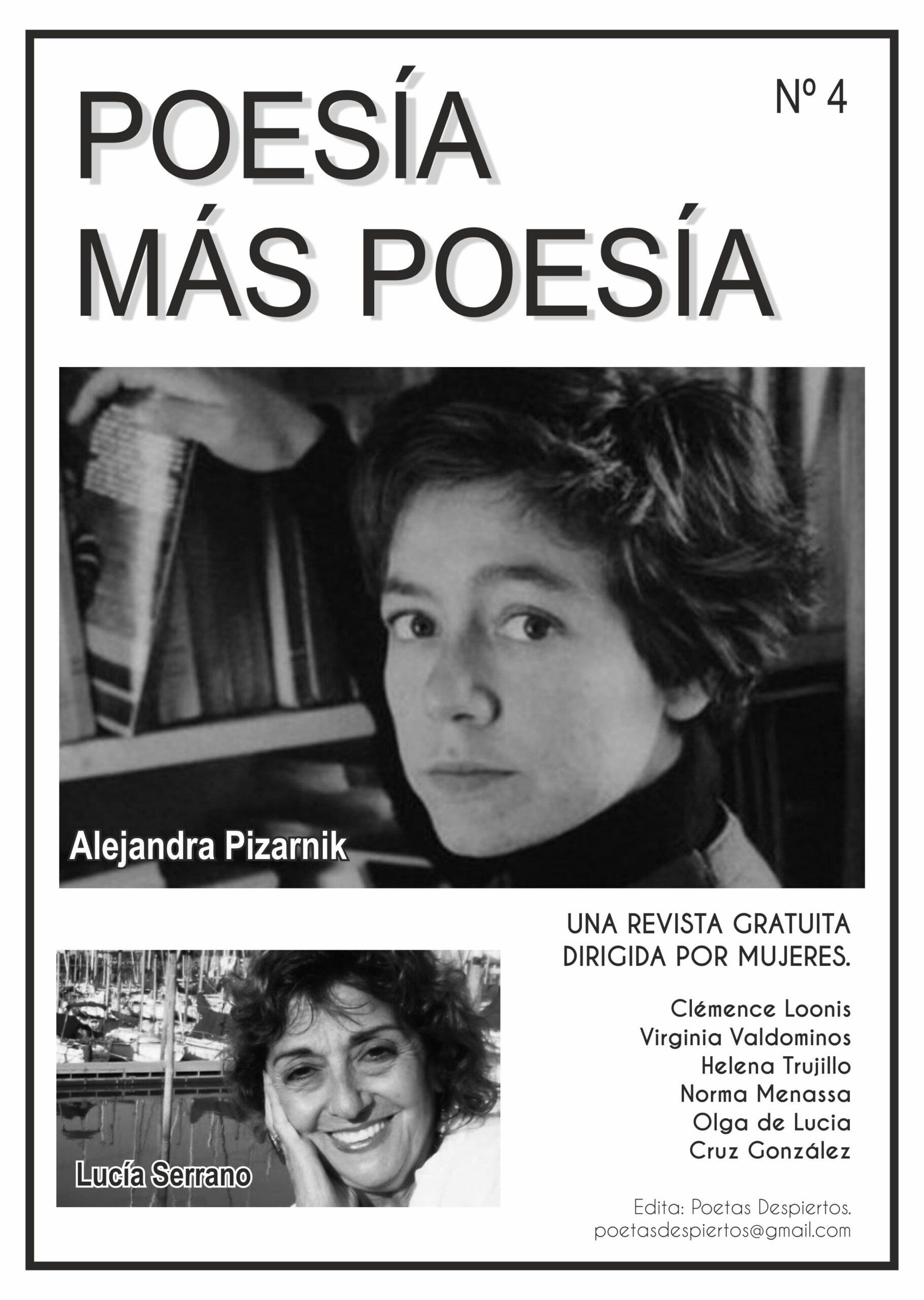Revista dedicada a las poetas argentinas Alejandra Pizarnik y Lucía Serrano.