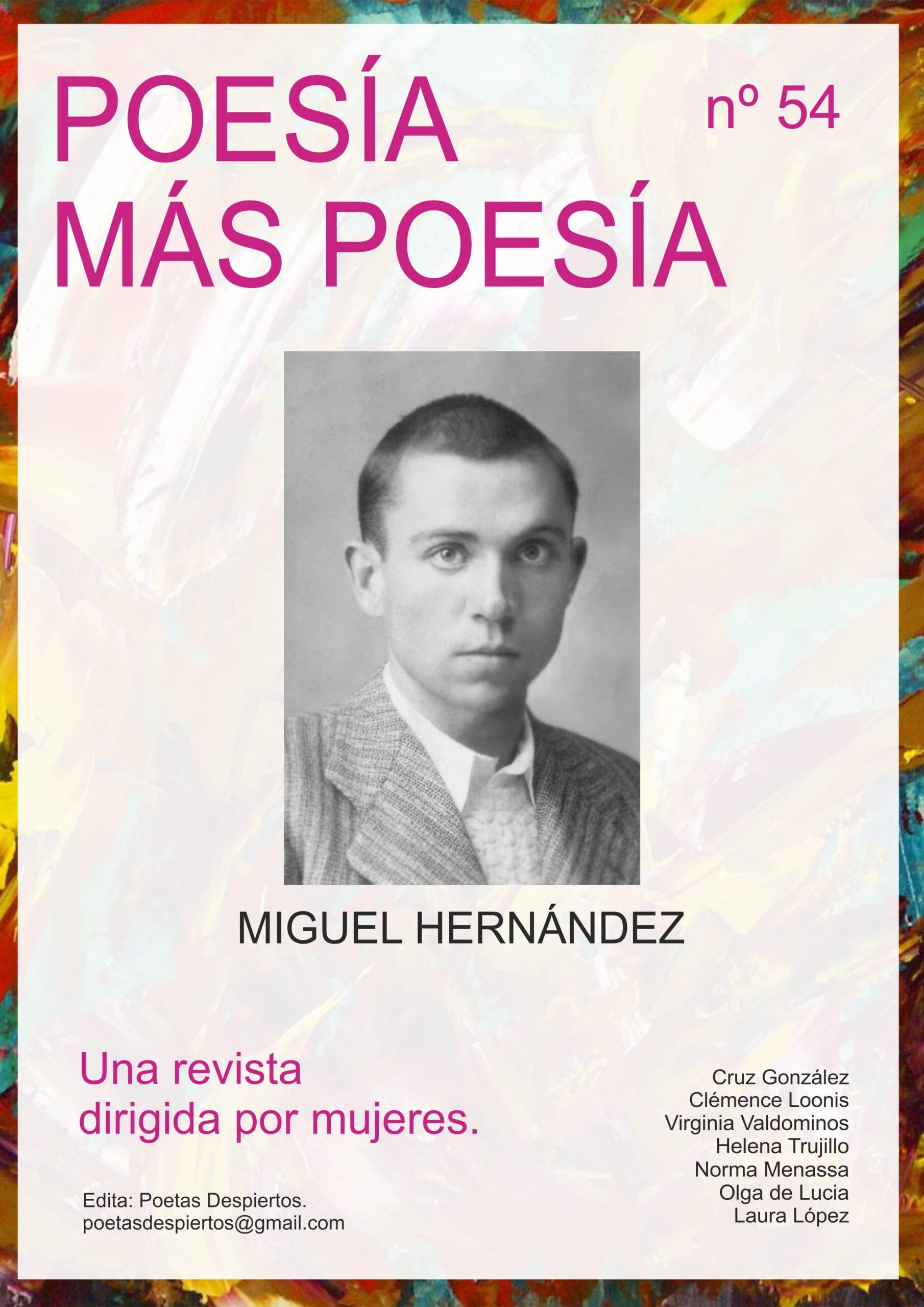 Revista poesía más poesía dedicada al poeta español de la Generación del 27 Miguel Hernández.